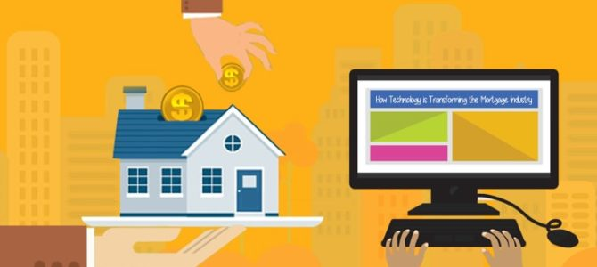 The impact of Technology Intervention in Mortgage Industry